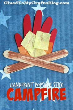 Handprint Popsicle Stick Campfire - Kid Craft - Glued To My Crafts Camping Crafts For Kids, Summer Crafts For Kids, Daycare Crafts, Preschool Crafts, Kids Crafts, Fall Crafts, Popsicle Stick Crafts, Popsicle Sticks, Craft Stick Crafts