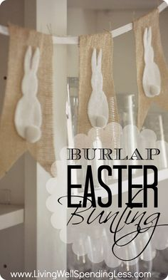 Burlap Easter Bunting--cute & simple no-sew project! #easter