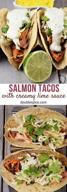 Salmon Tacos With Creamy Lime Sauce....an easy recipe that will leave everyone wanting more! #salmontacos