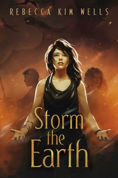 Storm the Earth (The Shatter the Sky Duology , #2) by Rebecca Kim Wells - Released October 13, 2020 #fantasy #highfantasy #youngadult Ya Books, Good Books, Earth Book, High Fantasy, Novels, This Book, Wells, Reading, Sky