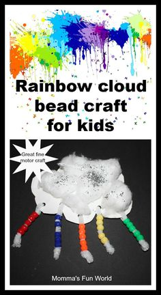 Rainbow and cloud art...great fine motor and eye/hand coordination craft for kids