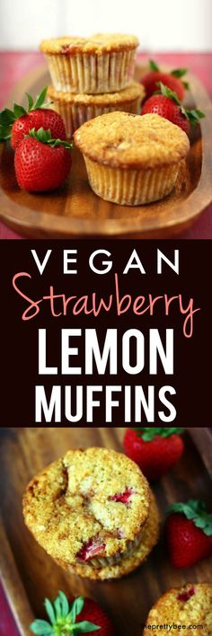 Delicious vegan strawberry lemon muffins are a perfect treat to enjoy with a cup of tea!