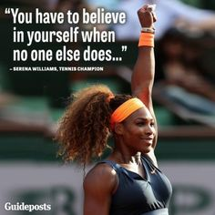 Serena Williams on a tennis court, - Believe in yourself, Perfect 10 Nail and Body Studio.