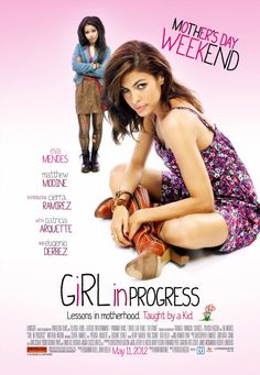 Girl in Progress poster featuring Eva Mendes
