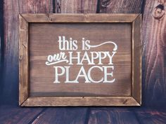 """Custom rustic shabby chic """"This is our happy place"""" wood hanging wall sign, wall hanging, framed art - Create own colors by ShamShack on Etsy https://www.etsy.com/listing/466657989/custom-rustic-shabby-chic-this-is-our"""