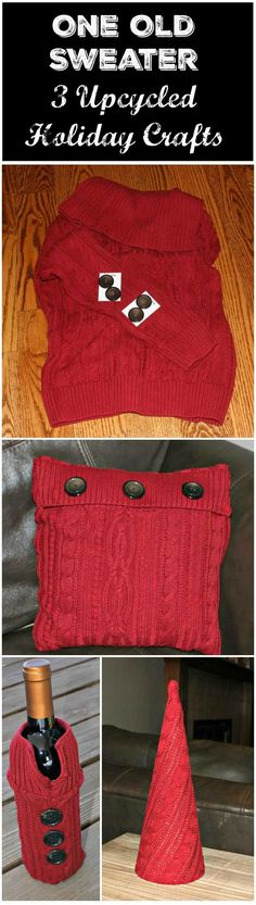 One Sweater - 3 Upcycled Sweater Holiday crafts - make a sweater pillow, wine bottle holder or Christmas tree out of an old sweater. Plus 10 other ideas to use old sweaters.