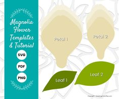 Magnolia Paper Flower Templates - Crepe Style - Catching Colorflies