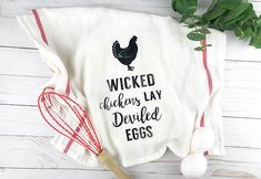 Wicked Chickens Lay Deviled Eggs is a funny saying that would look perfect on dishtowels, printed and hung on the wall or given as a simple housewarming gift. Free cut file for Cricut or Silhouette Machines or use it as a printable sign. Dish Towels, Tea Towels, Sunflower Burlap Wreaths, Wicked Chicken, Towels Smell, Freezer Paper Stenciling, Kitchen Quotes, Flour Sack Towels, Flour Sacks