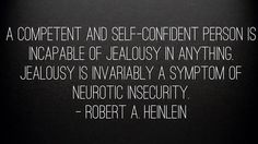 Jealousy cripples your chance for success.