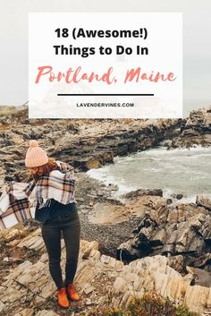 Things to do in Portland, Maine | must see sights in Portland, Maine | lobster rolls | New Engalnd #portlandmaine #lobsterrolls #lighthouses