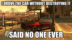 Grand Theft Auto, Fan Art, PC, Xbox One, Playstation. but had a horrible urge to run over innocent bystanders. Video Games Funny, Funny Games, Gamer Humor, Gaming Memes, Game Quotes, Ms Gs, Grand Theft Auto, Laugh Out Loud, True Stories