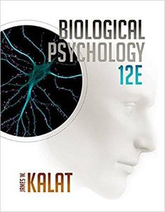 Biological Psychology 12th Edition by James W. Kalat (E-Book, PDF)