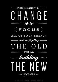 Das Geheimnis des Wandels Sokrates Zitat print von LatteDesign