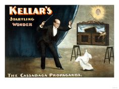 """Kellar's Startling Wonder - the Cassadaga Propaganda - a variation on the """"spirit cabinet"""" done by the Davenport Brothers, whom Kellar formerly toured with. http://historyofmagiconline.com/biographies/harry-kellar-posters/"""