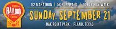 4th Annual Plano Balloon Festival Half Marathon, 5K Run/Walk and 1K Fun Run/Walk, Sunday September 21st, 2014