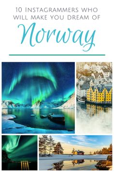 10 Instagrammers Who Will Make You Dream of Norway #travel #norway #photography
