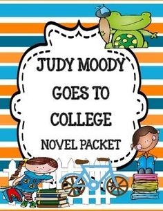 Judy Moody Goes to College Novel Study