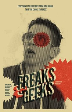 Oh yes, Freaks and Geeks! I really, really liked this show. Still don't know why they cancelled it after one season. [Poster by TheArtOfAdamJuresko, etsy, $22.00]