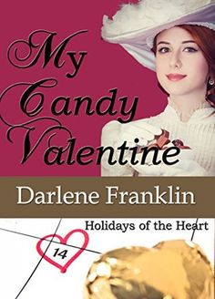 My Candy Valentine (Holidays of the Heart #2)