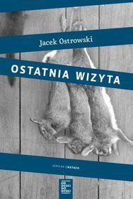 Ostatnia wizyta - Ostrowski Jacek za 31,99 zł | Książki empik.com Pandora, Books, Literatura, Author, Kunst, Libros, Book, Book Illustrations, Libri