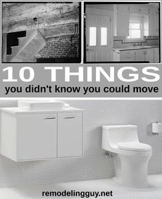 10 Things You Didn't Know You Could Move at RemodelingGuy #remodeling