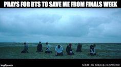 When BTS releases a mv before finals TT.TT