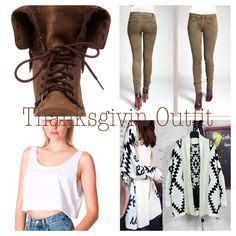 Thanksgiving Outfit: Brown or green leggings or skinny jeans w/ brown combat boots and an Aztec sweater w/ a white crop top.