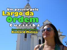 Curitiba Quase de Graça - Largo da Ordem - Vídeo 3