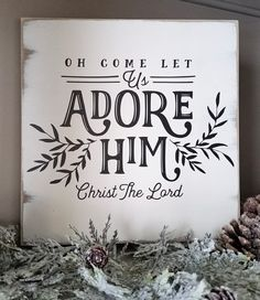 Beautifully designed and hand made with love and care for detail! OH COME LET US ADORE HIM Sign is Hand Painted on in thick wood with pain. Merry Christmas, Christmas Signs, Little Christmas, Country Christmas, Rustic Christmas, Christmas Projects, All Things Christmas, Vintage Christmas, Christmas Holidays