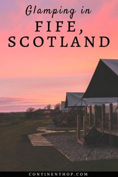 Blazing sunsets in Scotland | Glamping in Fife at Catchpenny Lodges