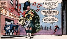 too busy dancing the Scottish fling to help out Spidey