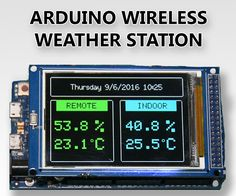 "In this Instructable I am going to show you how to build a Wireless Weather Station with a big 3.2"" Color TFT display using Arduino. Building a Wireless Weather..."