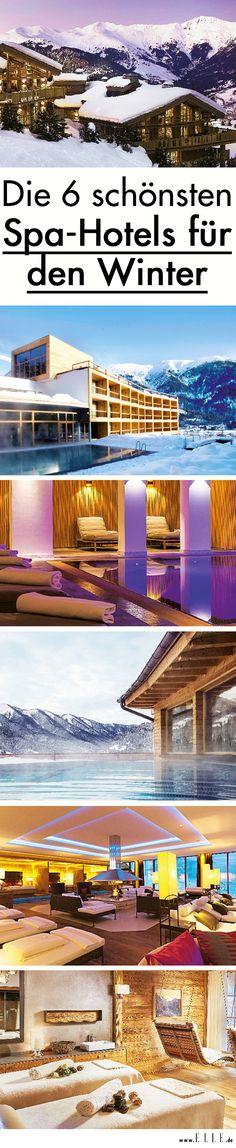 Alpin-Hotels sind die neuen Wellness-Oasen. Wir stellen euch unsere Lieblinge vor!
