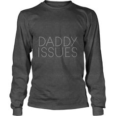Daddy Issues Funny T Shirt I Love My Daddy DDlg BDSM #gift #ideas #Popular #Everything #Videos #Shop #Animals #pets #Architecture #Art #Cars #motorcycles #Celebrities #DIY #crafts #Design #Education #Entertainment #Food #drink #Gardening #Geek #Hair #beauty #Health #fitness #History #Holidays #events #Home decor #Humor #Illustrations #posters #Kids #parenting #Men #Outdoors #Photography #Products #Quotes #Science #nature #Sports #Tattoos #Technology #Travel #Weddings #Women