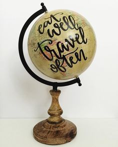 """I just love these globes by @by.samantha - I think they'd be such a great gift!  Last globe! Prices are DISCOUNTED! This globe is about 15"""" tall and hand lettered """"eat well travel often"""". $40 including shipping. Ships in time for Mother's Day!! 1 available comment your email to claim!  ( # @by.samantha via @latermedia )"""