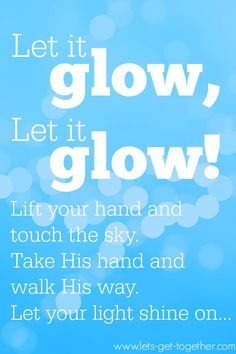 FROZEN Girls Camp-Let It Glow!-a Christian rewrite of Let it Go from #frozen. Perfect for New Beginnings or Girls Camp! www.lets-get-together.com #letitgo #lds #youngwomen #girlscamp #newbeginnings