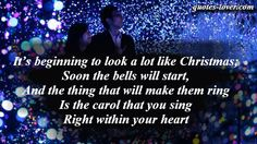 It's beginning to look a lot like Christmas; Soon the bells will start, And the thing that will make them ring Is the carol that you sing Right within your heart. #Christmas #ChristmasCard #picturequotes  View more #quotes on http://quotes-lover.com