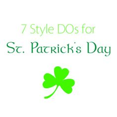 Style DOs: Wearing green on St. Patrick's Day