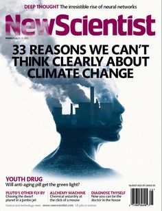 New Scientist - 11 July 2015 Creative Poster Design, Creative Posters, Science Art, Science And Technology, Causes Of Diabetes, New Scientist, About Climate Change, Deep Thoughts, Language