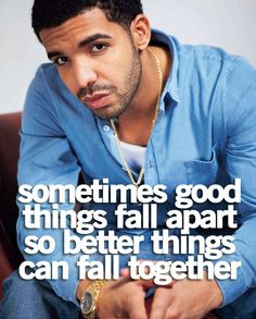 Drake Quotes | Tumblr Quotes | Cute Quotes