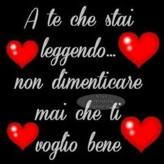 Ti Voglio Bene Bff Quotes, Words Quotes, Love Quotes, Most Powerful Quotes, Italian Quotes, Good Morning Good Night, Love Images, New Years Eve Party, Inspirational Thoughts