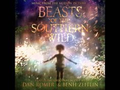 Beasts of the Southern Wild soundtrack: 05 - The Smallest Piece
