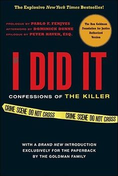 If I Did It: Confessions of the Killer by O.J. Simpson, Pablo F. Fenjves, the Goldman Family, and Dominick Dunne | ⭐️ 3.0 stars