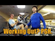 The Gym? Psh - YouTube
