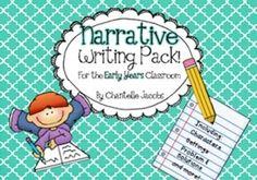 Narrative Writing Unit (Entire unit for Early Years)
