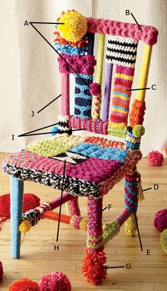Yarnbomb a chair.  Cute idea to get rid of left over yarn.