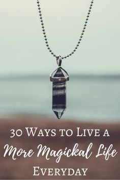☽✪☾...30 Ways to Liv...