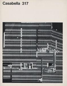 garadinervi - «Casabella» 317, Editoriale Domus,   Milano, 1967
