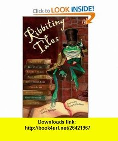 Physics with masteringphysics volume 1 4th edition ribbiting tales illustrated by tony diterlizzi fandeluxe Image collections