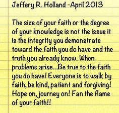 April 2013 general conference. Notes from Jeffery R. Holland!